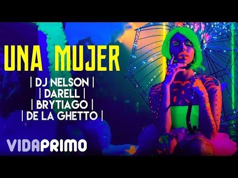Dj Nelson De La Ghetto  Darell Una Mujer Feat Darell