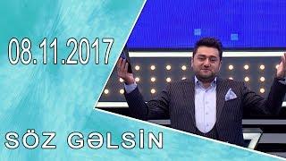 Söz Gəlsin (08.11.2017)