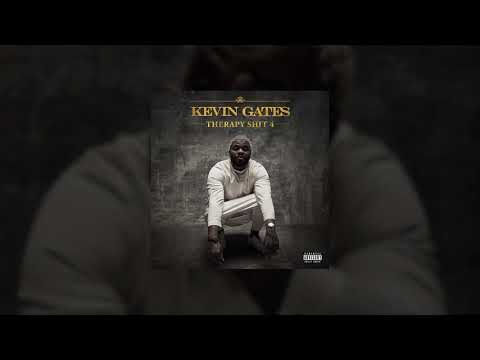 """KEVIN GATES """"THERAPY SHIT 4"""" 