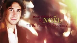 Josh Groban - I'll Be Home for Christmas [Official HD Audio]