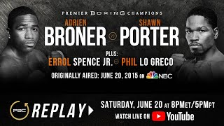 PBC Replay: Adrien Broner vs Shawn Porter | Full Televised Fight Card