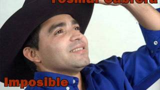 Imposible - Yosmar Cabrera  (Video)