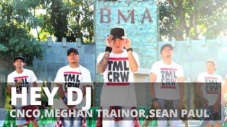 Gambar cover HEY DJ (Remix) by CNCO,Meghan Trainor,Sean Paul | Zumba® | Reggaeton | TML Crew Kramer x Camper