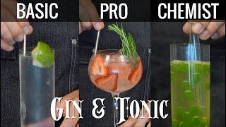 Gin & Tonic - 3 Ways