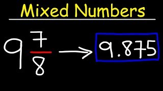 Converting Mixed Numbers to Decimals