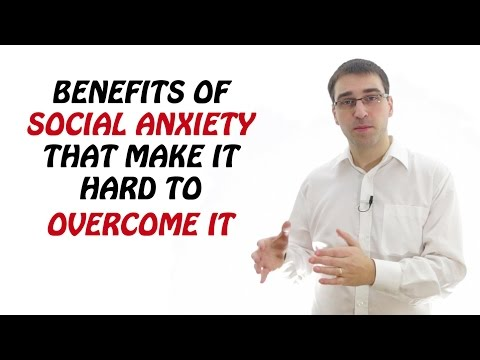 Video Benefits Of Social Anxiety That Make It Almost Impossible To Overcome It