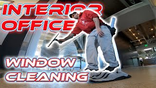 INTERIOR OFFICE WINDOW CLEANING HINTS & TIPS