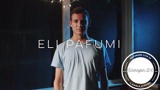 """I'll Be Fine"" by Eli Pafumi // Single Session"