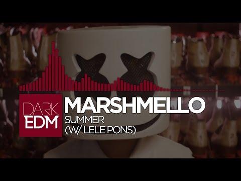 Marshmello - Summer (w/ Lele Pons)