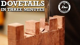 Dovetail Joints Made Easy - Three Minute Overview