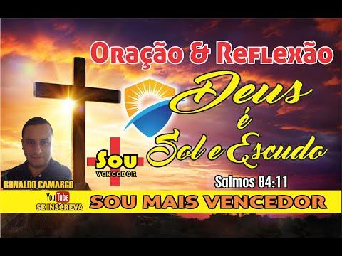 ORAO & REFLEXO : O SENHOR  SOL E ESCUDO #PALAVRADEDEUS #JESUSFORTALEZA #JESUSVIVE