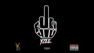 Yzee - F*ck You