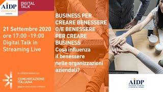 Youtube: Business per Creare Benessere o/e Benessere per Creare Business | Digital Talk | AIDP