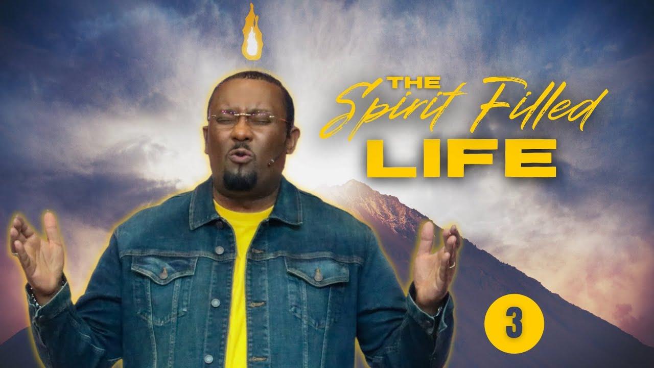 Spirit Filled Life 3