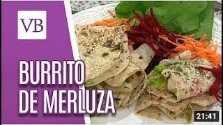 Burrito de Merluza – Anne Nebenzahl (NutriChef)
