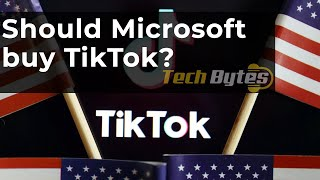 Microsoft still negotiating acquisition deal with TIK TOK | TECHBYTES