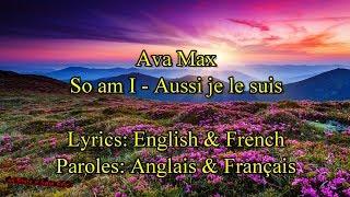 """Ava Max """"So Am I"""" (LyricsParoles Anglais & Français)"""