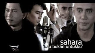Sahara - Kau Bukan Untukku (Karaoke Instrumental)