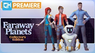 Faraway Planets Collector's Edition video