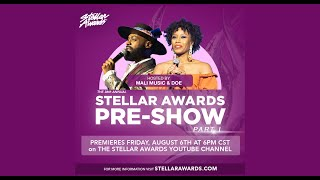 36th Annual Stellar Gospel Music Awards Pre-show | Part I hosted by Doe Jones and Mali Music