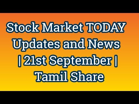 Stock Market TODAY Updates and News   21st September   Tamil Share Muthukumar