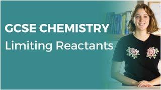 Limiting Reactants | 9-1 GCSE Chemistry | OCR, AQA, Edexcel