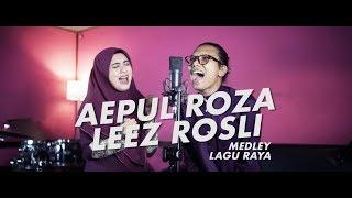 Aepul Roza & Leez Rosli - Medley Lagu Raya (Cover).