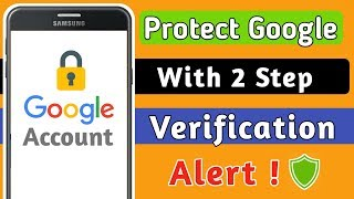 Protect Google Account With 2 Step Verification | How To Turn On 2 Step Verification In Gmail