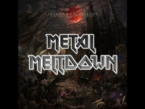 "Metal Meltdown - ""The Battle Of Yaldabaoth"" by Infant Annihilator 