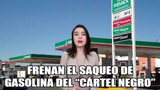 Cae drásticamente el robo de gasolina en Pemex a partir de la intervención del actual gobierno.