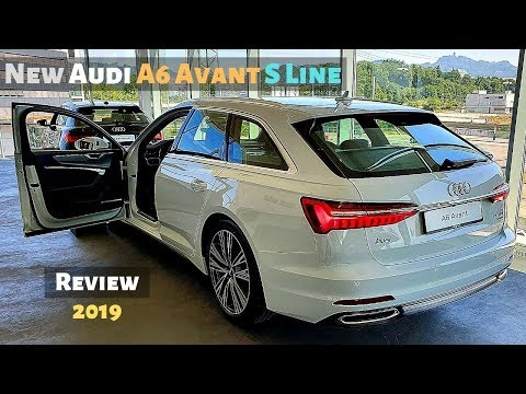 New Audi A6 Avant S Line 2019 Review Interior Exterior