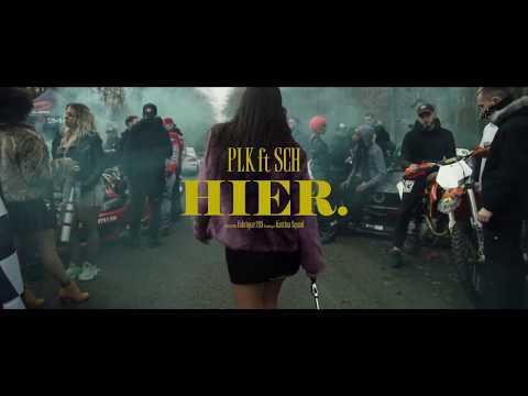 PLK feat SCH - Hier