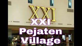 Nonton Seru di Cinema XXI Pejaten Village