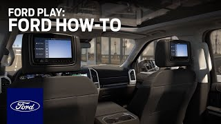 Ford Play | Ford How-To | Ford
