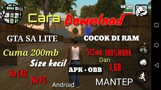 CARA DOWNLOAD GTA SA LITE APK+OBB CUMA 200MB COCOK DI RAM 512MB DAN 1,GB NO LAG/NO FC 100% WORK