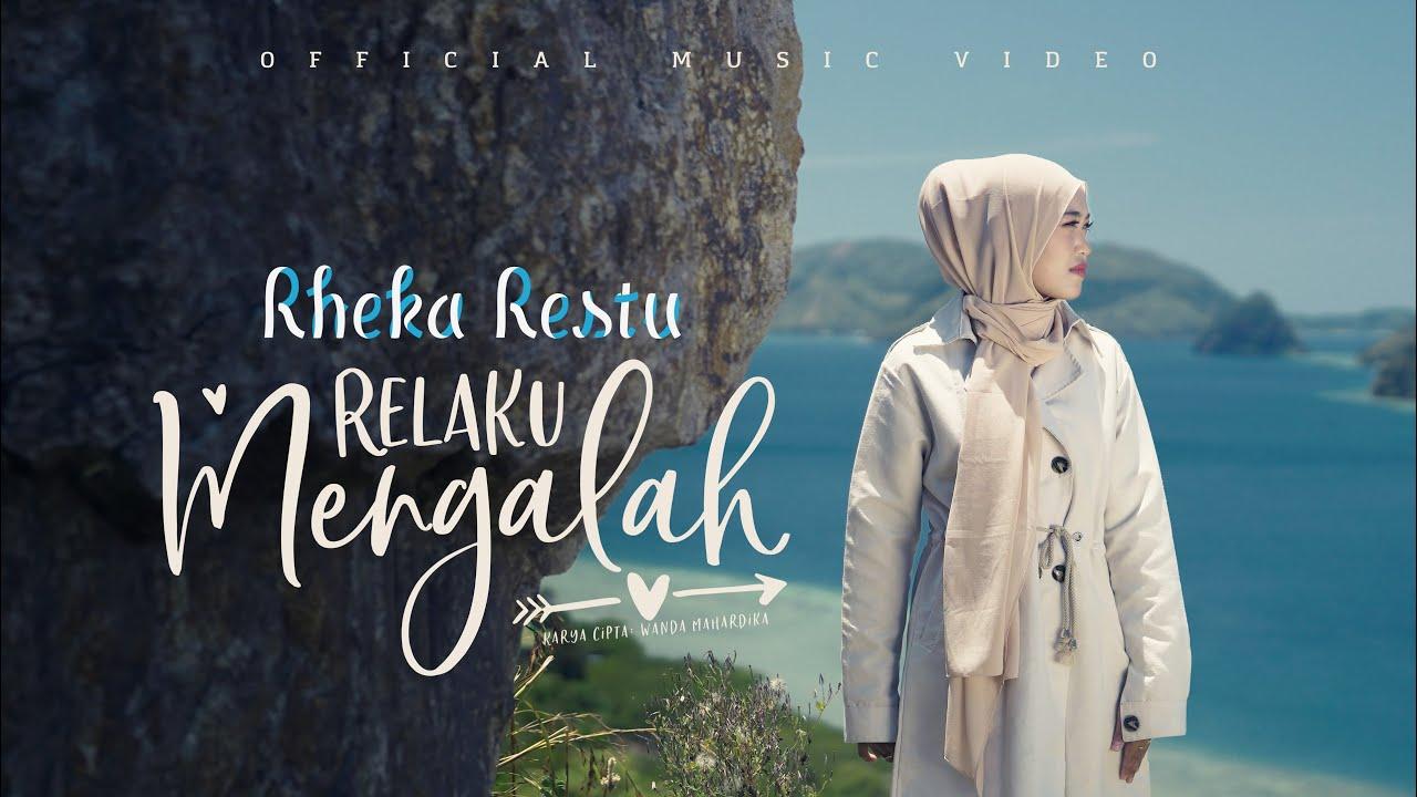 Lirik Lagu Relaku Mengalah - Rheka Restu dan Terjemahan
