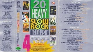 20 Heavy Slow Rock Malaysia Part.4 Full Album