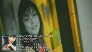 Anie Carera - Cintaku Tak Terbatas Waktu (Official Remix)