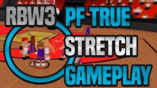 PF TRUE STRETCH RB WORLD 3 GAMEPLAY!