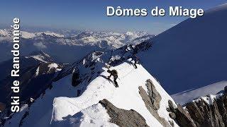 Ski de rando : Dômes de Miage 3673 m