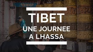 preview picture of video 'TIBET 1/10 : Une journée à Lhassa | INSPIREMYTRIP'