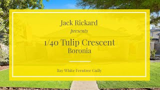 1/40 Tulip Crescent, Boronia - Ray White Ferntree Gully