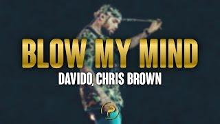 Davido, Chris Brown   Blow My Mind (Lyrics)