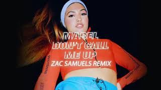 Don't Call Me Up (Zac Samuels Remix) - Mabel (Video)