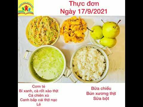 Những bữa cơm giàu dinh dưỡng cho bé tại trường Mầm non Đa Mai trong tuần đầu tiên của năm học 2021-2022