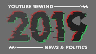 YOUTUBE REWIND 2019: News & Politics Versi Tribunnews.com