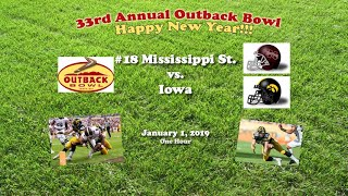 2019 Outback Bowl (Mississippi State v Iowa) One Hour