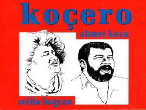 Ahmet Kaya - Selda Bagcan - Kocero