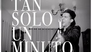   TAN SOLO UN MINUTO   VICTOR ALFONSO   COVER RIO ROMA   VΛ  