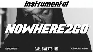 Earl Sweatshirt   Nowhere2go (INSTRUMENTAL)